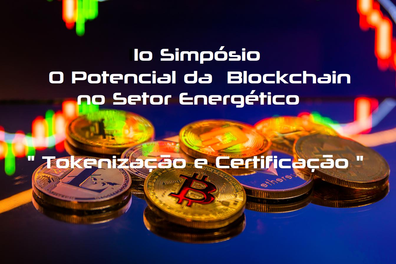 1o Simpósio O Potencial da Blockchain no Setor Energético