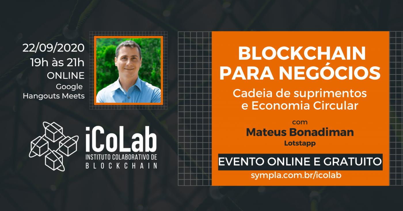 Blockchain para Negócios - Cadeia de suprimentos e Economia Circular