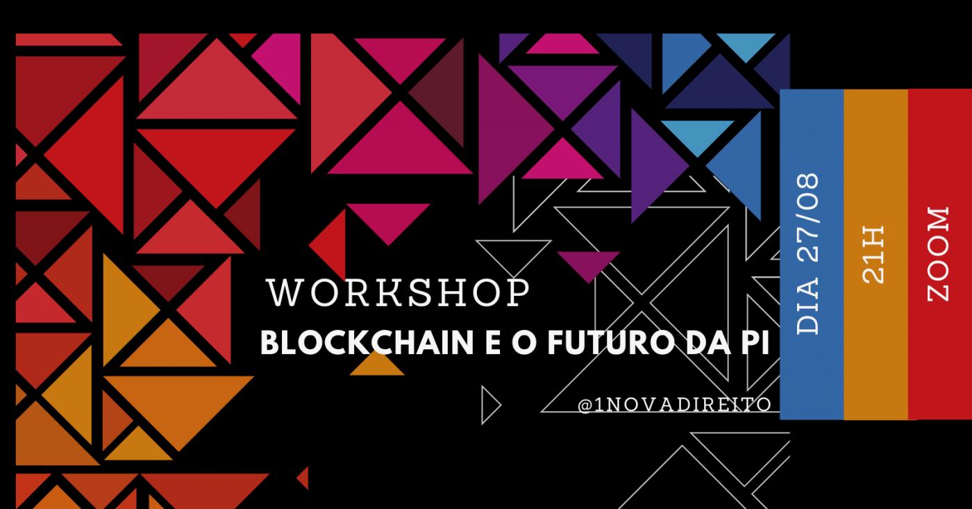 Blockchain e o Futuro da Prpriedade Intelectual