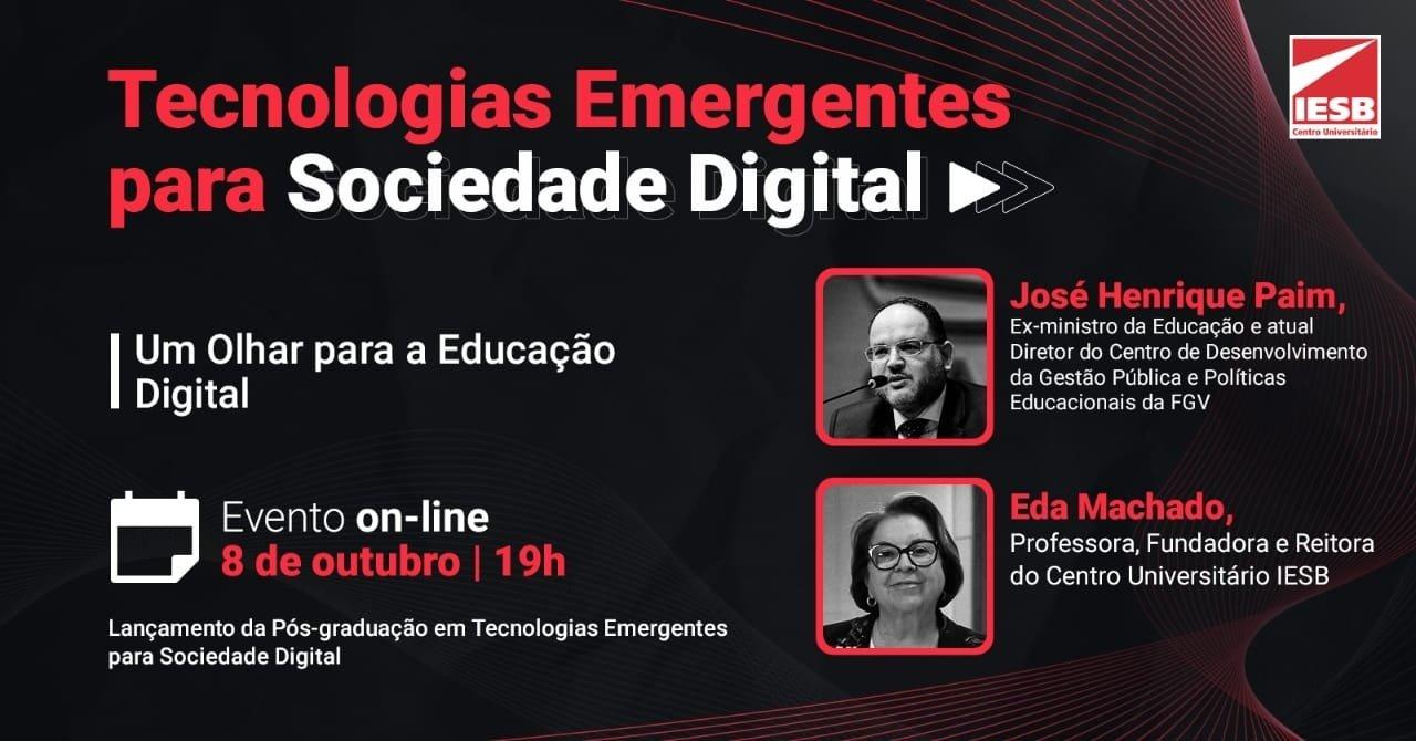 Tecnologias Emergentes para Sociedade Digital  - Um olhar para Educação Digital