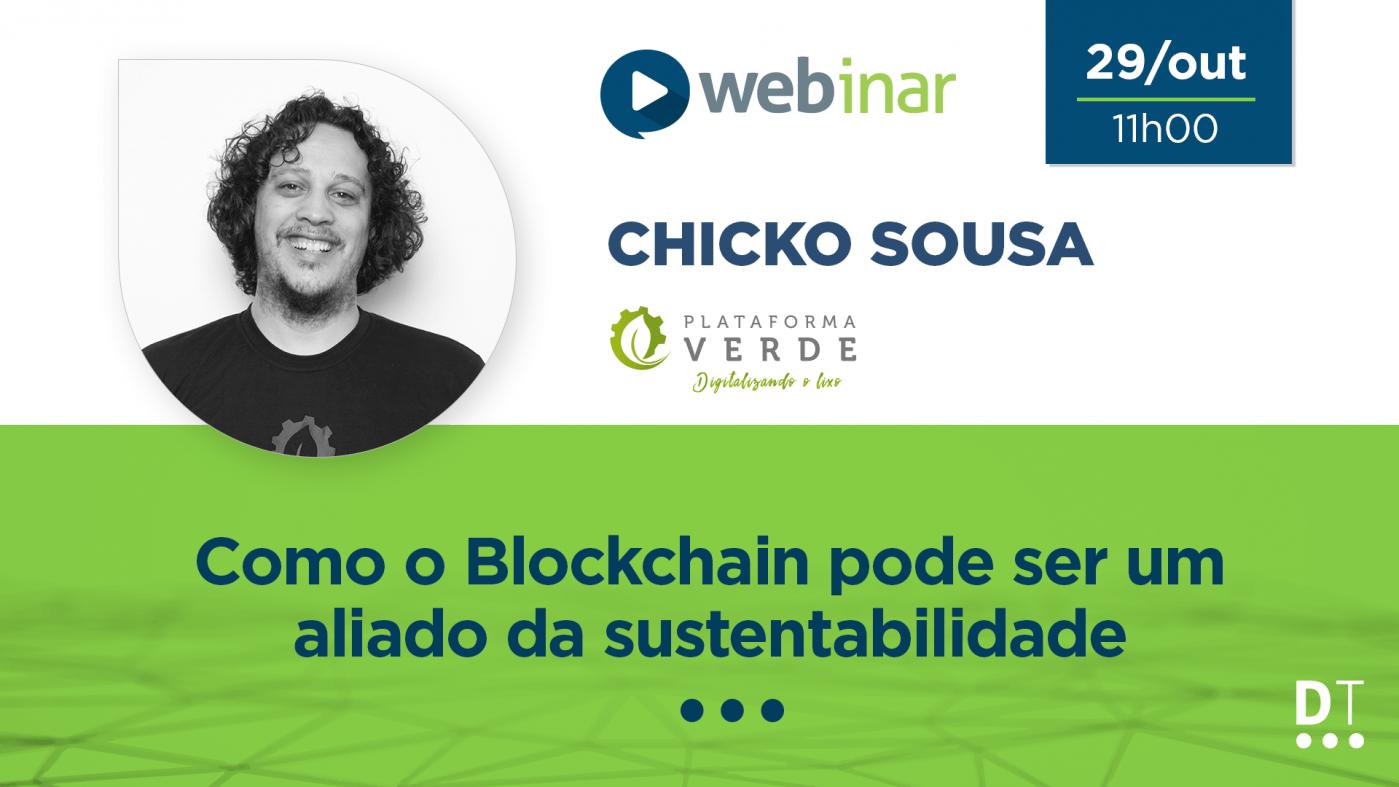 [WEBINAR] Como o Blockchain pode ser um aliado da sustentabilidade